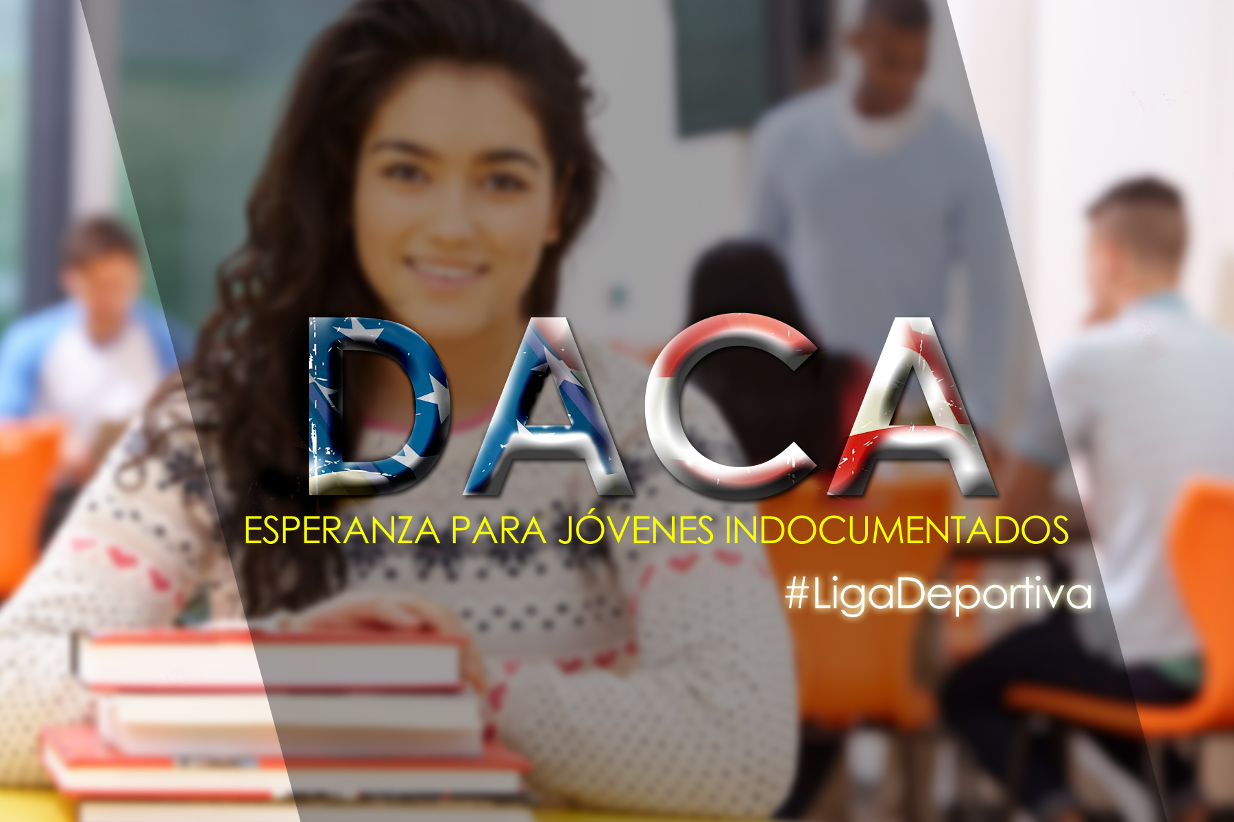 DACA sigue vivo para 700 mil jóvenes indocumentados
