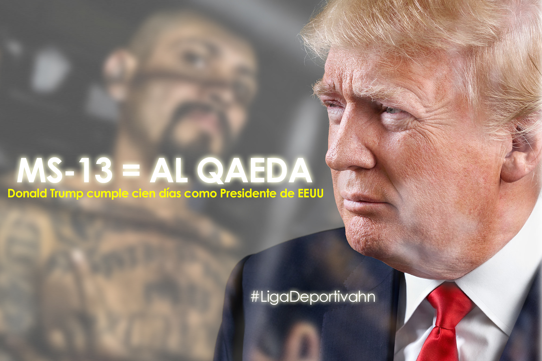 Donald Trump: Mara Salvatrucha = Al Qaeda